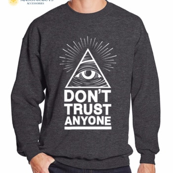Buy Masonic Sweatshirt With Slogan Don't Trust Anyone online at affordale price with FREE shipping